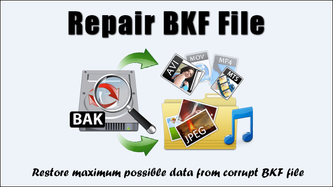 how to repair BKF file